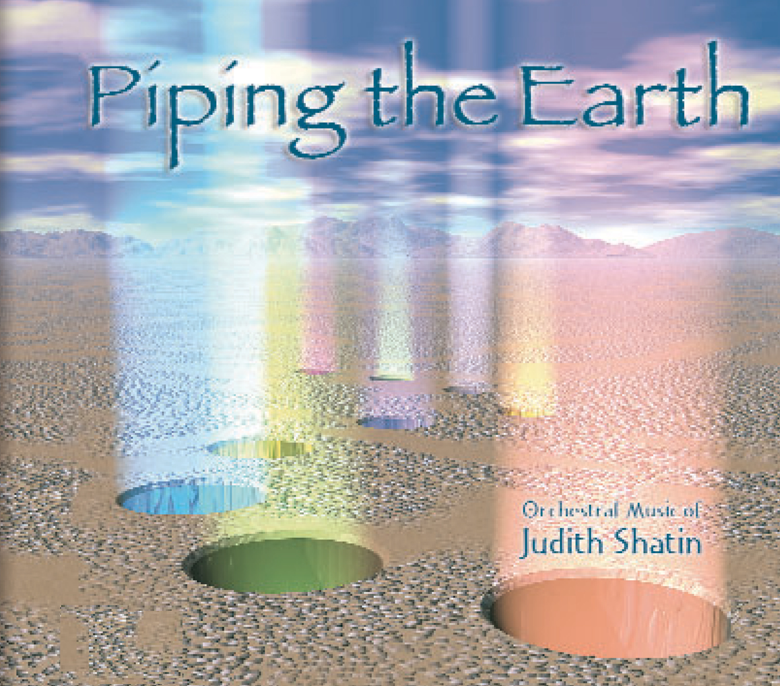 Piping theEarth